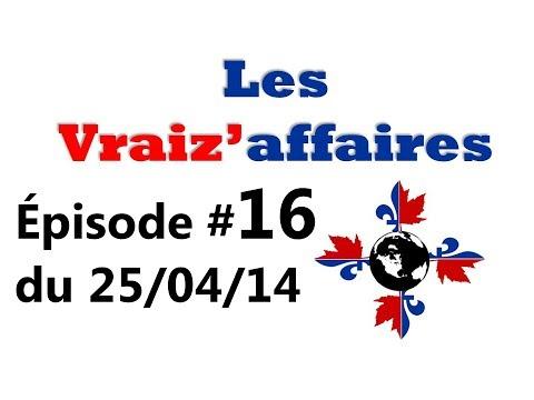 Épisode #16 du 25/04/14: Cabinet Couillard, Ron Maclean, Canada = Pétrole et Nathalie Normandeau.