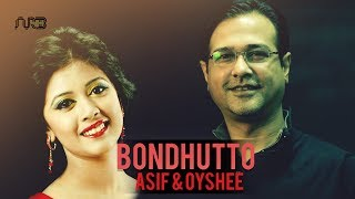 Bangla New Song 2016 | Bondhutto by Asif Akbar & Oyshee | Studio Version
