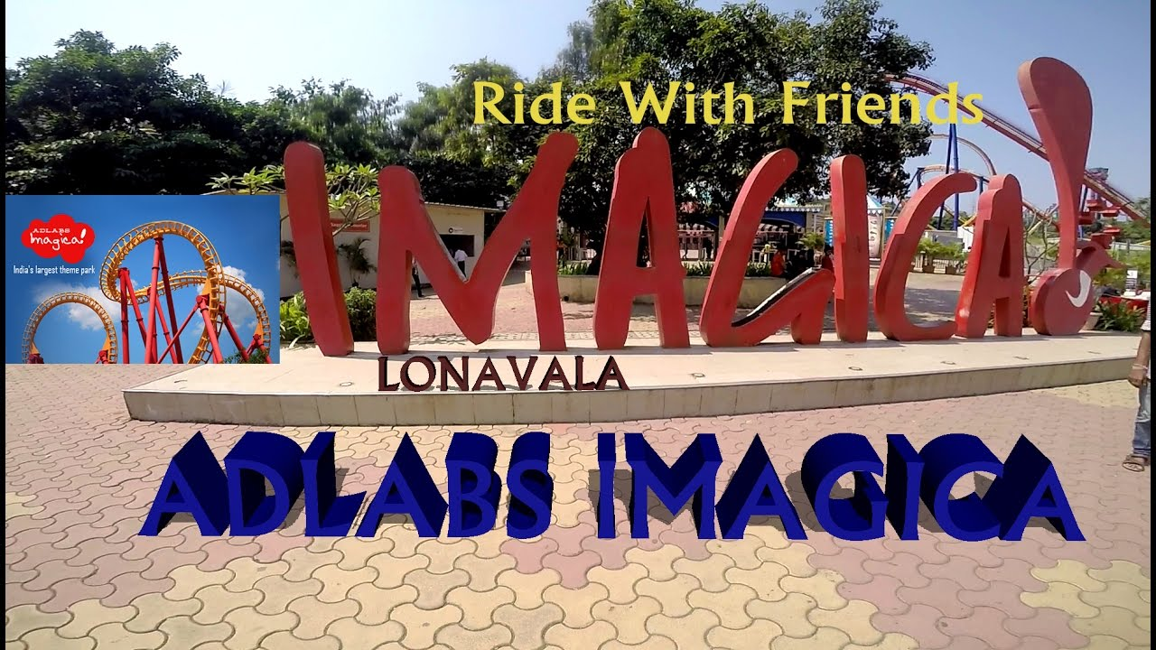 Adlabs Imagica Ride Lonavala Youtube