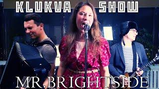 The Killers - Mr. Brightside (Klukva Show Cover)