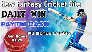 New Paytm Withdrawal Fantasy Site | All Bonus Usable | Signup Rs.25 | MyFab11 Paytm Earning Site
