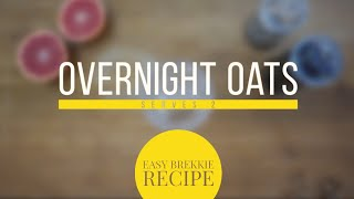 Overnight oats: easy brekkie