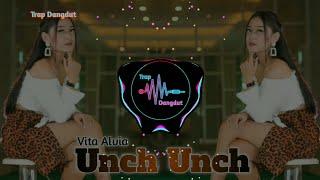 Official trap dangdut -judul : unch -artist vita alvia -cipt - jangan lupa dukung terus channel ini. update tiap 1 minggu 2 kali. biar gak ketinggal...