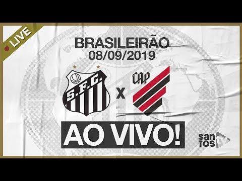 AO VIVO: SANTOS 1 x 1 ATHLETICO-PR | PRÉ-JOGO e NARRAÇÃO | BRASILEIRÃO (08/09/19)