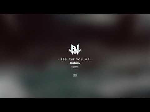 Jauz - Feel The Volume (Ben Nicky Remix) [Official Full Stream]