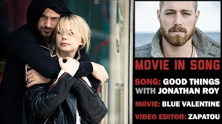 Movie in Song | Blue Valentine | Good Things | Zapatou