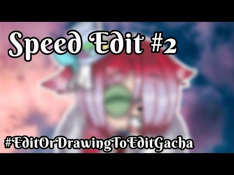 SpeedEdit #2 #EditOrDrawingToEditGacha