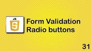 JavaScript beginner tutorial 31 - radio buttons