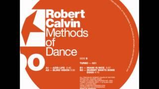 Robert Calvin - Mummy Want Some Eggs (Original Mix)
