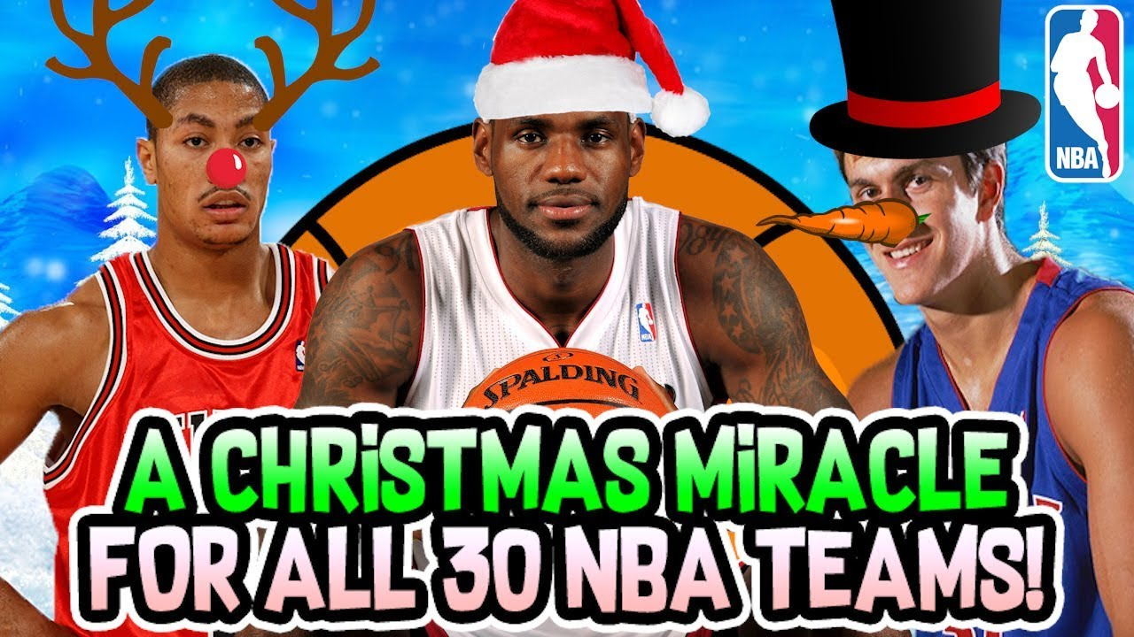 A Christmas Miracle.A Christmas Miracle For All 30 Nba Teams