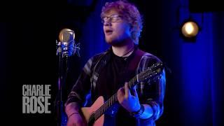"Ed Sheeran -- ""Shape of You"" (Oct 3, 2017) | Charlie Rose"