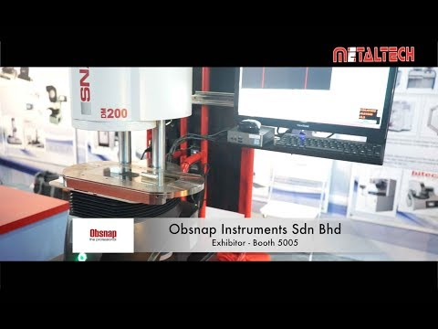 METALTECH Malaysia Exhibition 2017 - Obsnap Instruments Sdn Bhd