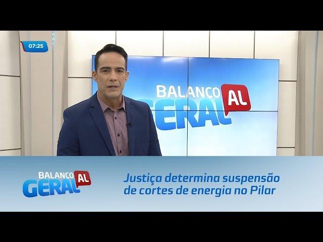 Justiça determina suspensão de cortes de energia no Pilar