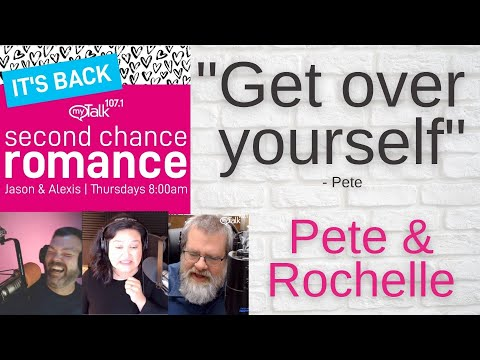 Second Chance Romance - Pete and Rochelle - Get Over Yourself