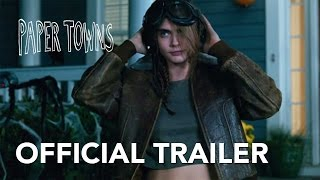Paper Towns | Official Trailer [HD] | 20th Century Fox South Africa