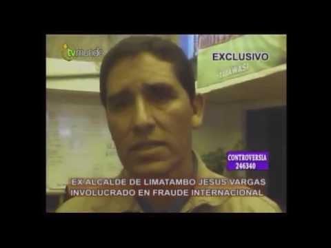 Jesus Vargas SAntos estafa al pueblo de Limatambo 26/09/14