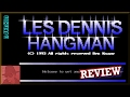 AMIGA : Les Dennis Hangman - with Commentary !!