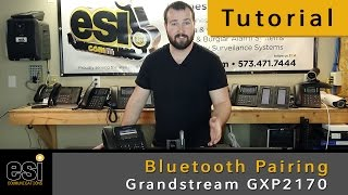 Bluetooth Pairing - Grandstream Tutorials - ESI Communications