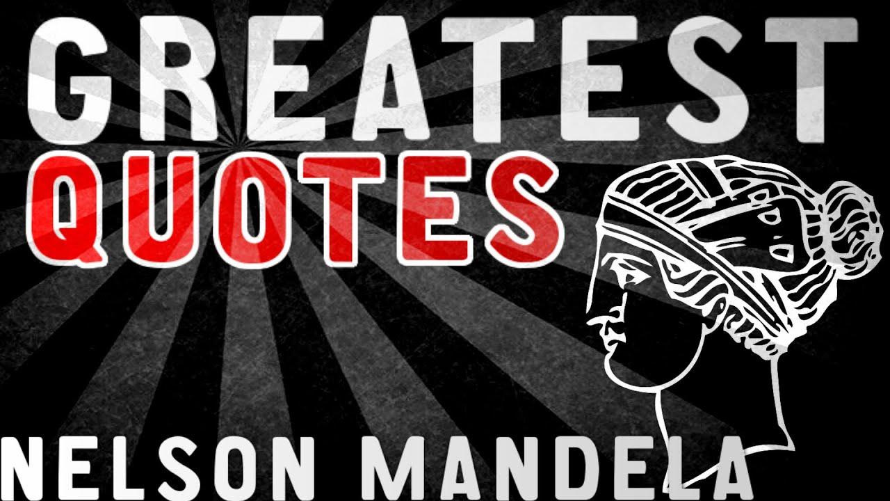 Nelson Mandela Greatest Quotes Youtube