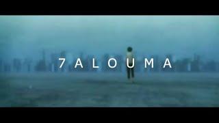 7-TOUN - 7ALOUMA #MATI9CH X3