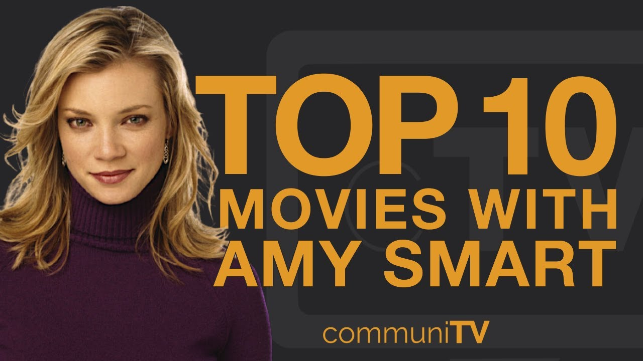 Smart amy Amy Smart
