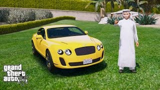 GTA 5 REAL LIFE PRINCE OF DUBAI MOD#6 BUYING A BENTLEY FOR MY SON