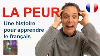 La Peur   Une histoire pour apprendre le français