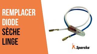 Comment réparer votre sèche-linge - Remplacer la diode ?