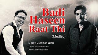 Badi Haseen Raat Thi (Medley) | Dr. Biman Saikia | Sushant-Shankar | Tribute to Jagjit Singh.