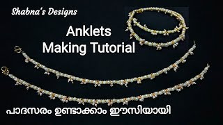 Anklets Making At Home / പാദസരം ഉണ്ടാക്കാൻ പഠിക്കാം / How To Make Anklets DIY / Shabna's Designs