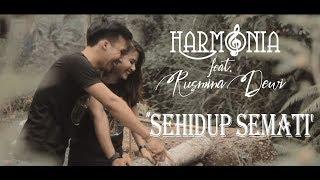 Gambar cover Lirik Lagu HarmoniA - Sehidup Semati feat. Rusmina Dewi