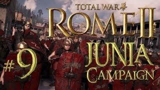Total War: Rome 2 - Junia Campaign part 9: Up the Ladders! To Victory!