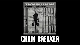 Zach Williams - Chain Breaker (Live From Harding Prison) (Official Audio Video)
