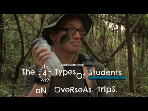 4 Types of Students on Overseas Trips
