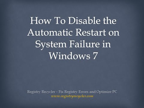 How To Disable the Automatic Restart on System Failure in Windows 7