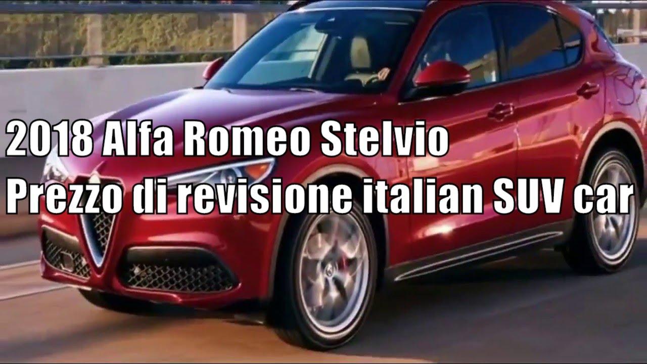 2018 Alfa Romeo Stelvio Prezzo Di Revisione Italian Suv Car Youtube