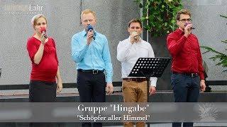 """FECG Lahr - Gruppe """"Hingabe"""" - """"Schöpfer aller Himmel"""""""