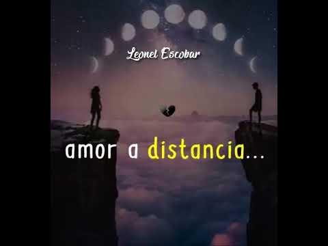 Lo mas triste de la vida amor a distancia!