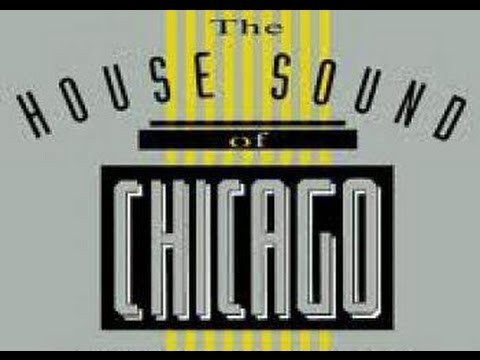 House Sounds Of Chicago mix - By Dj Myk