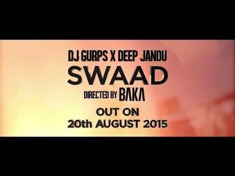 SWAAD - OFFICIAL TEASER - DJ GURPS & DEEP JANDU