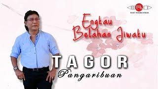 ENGKAU BELAHAN JIWAKU - Album Terbaru Tagor Pangaribuan (Official Video) #music