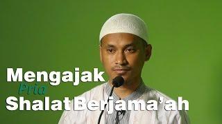 Khutbah Jum'at : Mengajak Pria Shalat Berjama'ah