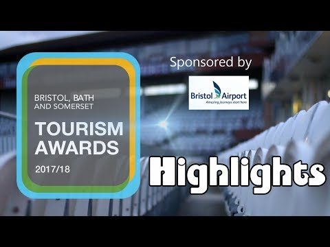 Bristol, Bath & Somerset Tourism Awards 2017/18