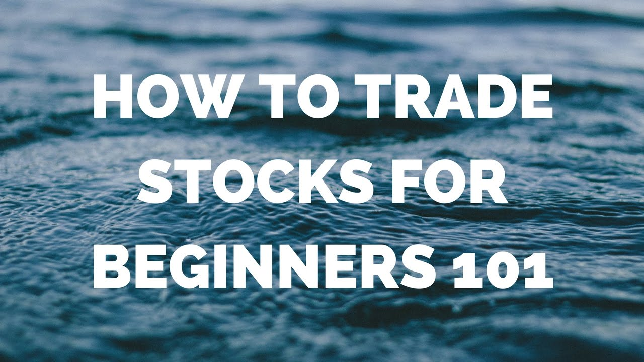 how to buy and trade stocks for beginners