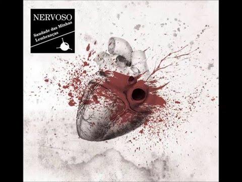 Nervoso - Saudades das Minhas Lembranças (Full Album)