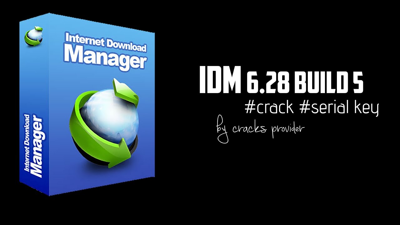 idm 6.28 crack full version