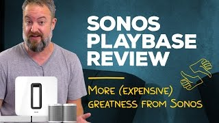 Sonos PlayBase review: Don't overthink it!