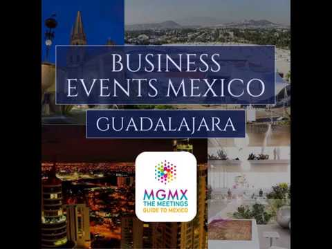 MGTM – Guadalajara/ Business Events Mexico