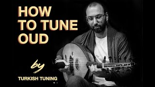 How to Tune Oud by Baha Yetkin