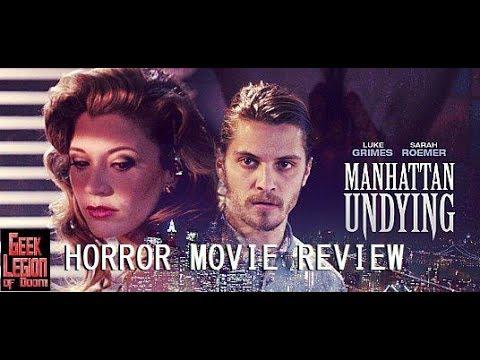 MANHATTAN UNDYING ( 2016 Luke Grimes ) Gothic Vampire Romance Horror Movie Review